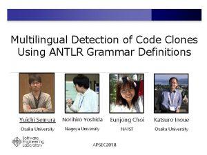 Multilingual Detection of Code Clones Using ANTLR Grammar