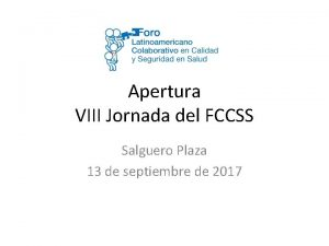 Apertura VIII Jornada del FCCSS Salguero Plaza 13