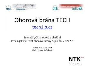 Oborov brna TECH tech jib cz Semin Okna