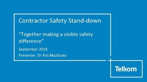Contractor Safety Standdown Together making a visible safety