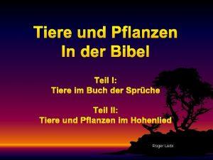Tiere und Pflanzen In der Bibel Teil I