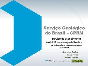Servio Geolgico do Brasil CPRM Servio de atendimento