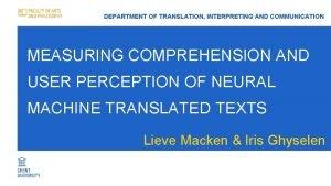 DEPARTMENT OF TRANSLATION INTERPRETING AND COMMUNICATION MEASURING COMPREHENSION