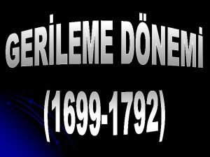 GERLEME DNEM 1699 1792 GERLEME DNEM GERLEME DNEM