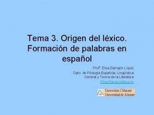 Tema 3 Origen del lxico Formacin de palabras