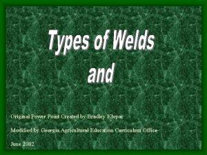 Original Power Point Created by Bradley Klepac Modified