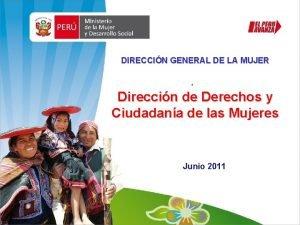 DIRECCIN GENERAL DE LA MUJER Direccin de Derechos