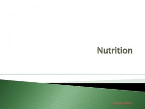 Nutrition Table of Contents TABLE OF CONTENTS Nutrition