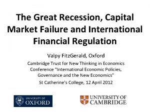 The Great Recession Capital Market Failure and International