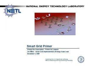 Smart Grid Primer Energy Bar Association Primer for
