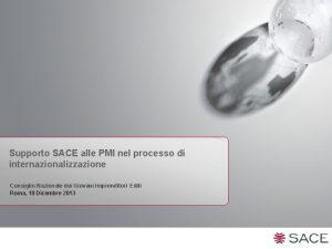 Supporto SACE alle PMI nel processo di internazionalizzazione