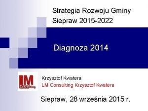 Strategia Rozwoju Gminy Siepraw 2015 2022 Diagnoza 2014