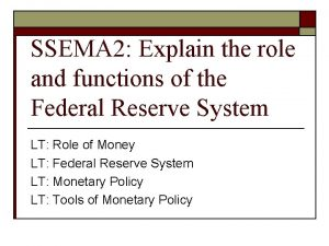 SSEMA 2 Explain the role and functions of