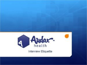 Interview Etiquette Before the Interview Set reminders for