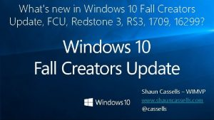 Whats new in Windows 10 Fall Creators Update