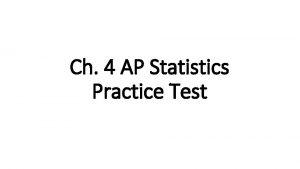 Ch 4 AP Statistics Practice Test Multiple Choice