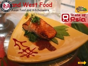 East and West Food Kosher Asian food and