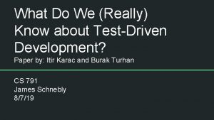 What Do We Really Know about TestDriven Development