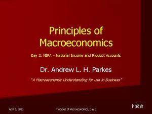 Principles of Macroeconomics Day 2 NIPA National Income