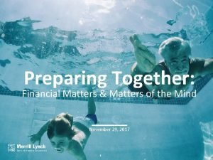 Preparing Together Financial Matters Matters of the Mind