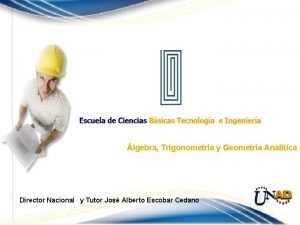 lgebra Trigonometra y Geometra Analtica Director Nacional y