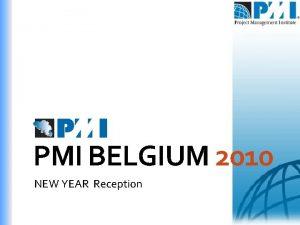 PMI BELGIUM 2010 NEW YEAR Reception 2010 New