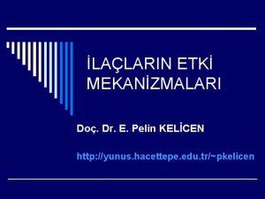 LALARIN ETK MEKANZMALARI Do Dr E Pelin KELCEN