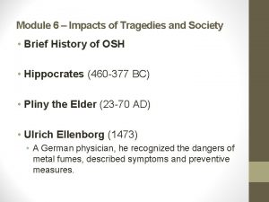 Module 6 Impacts of Tragedies and Society Brief
