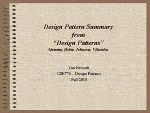 Design Pattern Summary from Design Patterns Gamma Helm