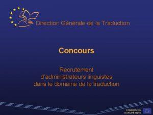 Direction Gnrale de la Traduction Concours Recrutement dadministrateurs