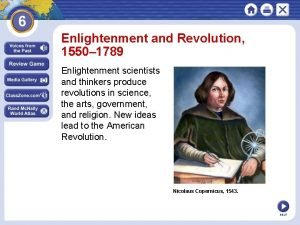 Enlightenment and Revolution 1550 1789 Enlightenment scientists and