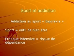 Sport et addiction Addiction au sport bigorexie Sport