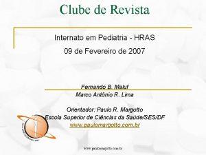 Clube de Revista Internato em Pediatria HRAS 09