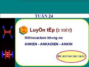 TUN 24 bi 44 Luyn tp 2 TIT