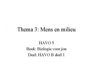 Thema 3 Mens en milieu HAVO 5 Boek