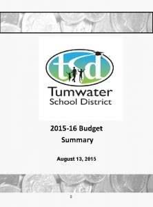 2015 16 Budget Summary August 13 2015 0