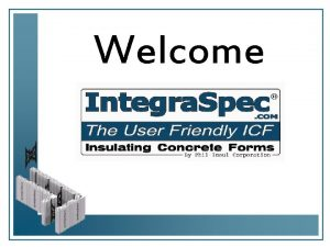 Welcome The Most Technically Advanced ICF Unique Independent