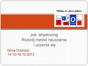 Job shadowing Rozwj metod nauczania i uczenia si