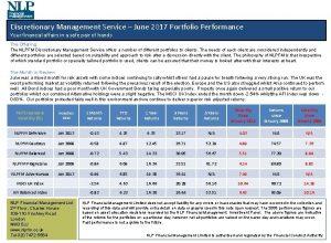 Discretionary Management Service June 2017 Portfolio Performance Your