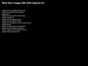 What Does Longjax Mht With Arginine Do longjax