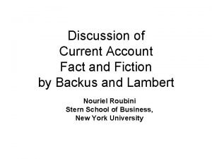 Discussion of Current Account Fact and Fiction by