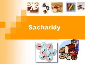 Sacharidy uvies rozdelenie sacharidov poda zloenia jednoduch zloit