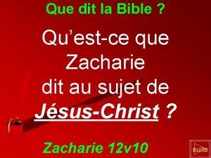 Que dit la Bible Questce que Zacharie dit