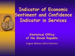 Indicator of Sentiment and Indicator in Economic Confidence