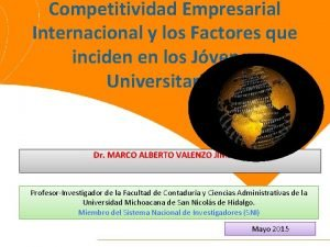 Competitividad Empresarial Internacional y los Factores que inciden