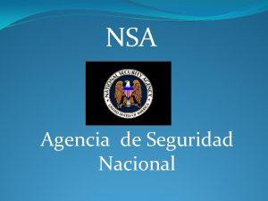 NSA Agencia de Seguridad Nacional La desconocida Agencia