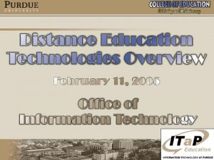 Distance Education Definition There are many definitions Take