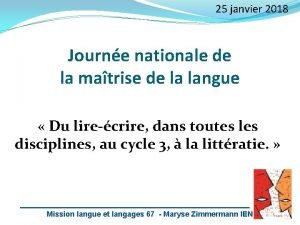 25 janvier 2018 Journe nationale de la matrise
