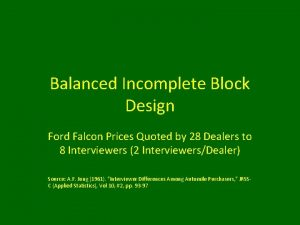 Balanced Incomplete Block Design Ford Falcon Prices Quoted