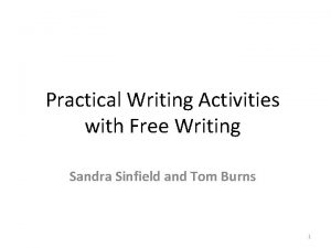 Practical Writing Activities with Free Writing Sandra Sinfield